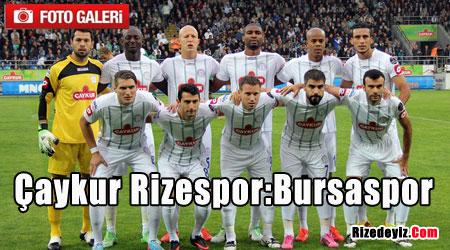 Çaykur Rizespor:Bursaspor
