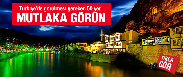 Türkiye`de görülmesi gereken 50 yer