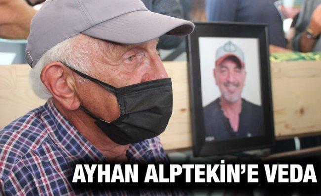 Ayhan Alptekin, Son Yolculuğuna Uğurlandı