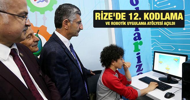 Rize`de 12. Kodlama ve Robotik Uygulama Atölyesi Açıldı