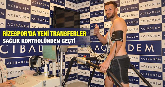 Rizespor'da Yeni Transferler Sağlık Kontrolünden Geçti