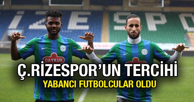 Ç. Rizespor'un Tercihi Yabancı Futbolcular Oldu