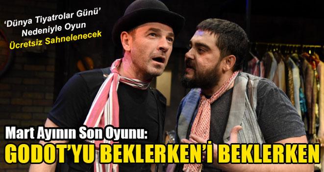 Mart Ayının Son Oyunu Antalya Devlet Tiyatrosu`ndan