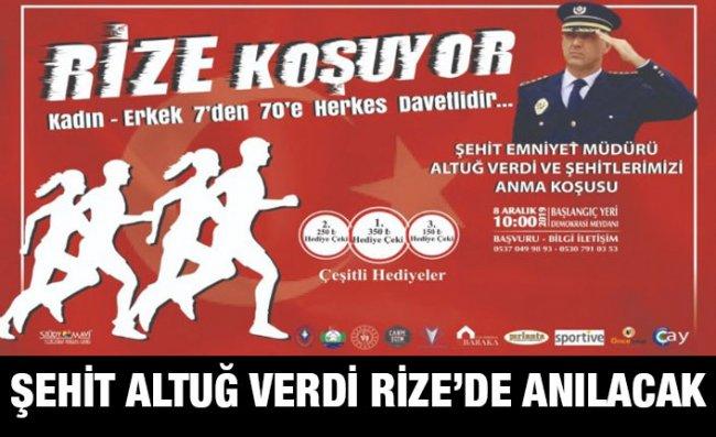Rize'de Şehit Emniyet Müdürü Altuğ Verdi Koşusu