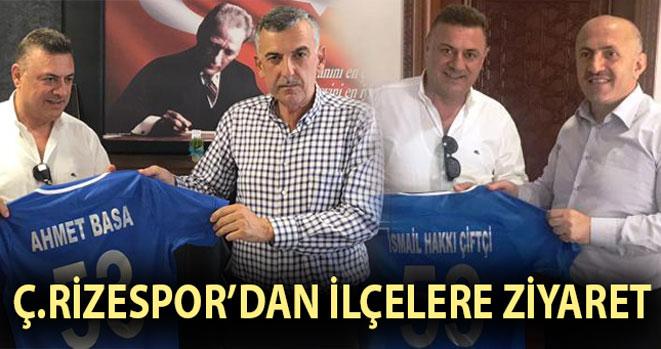 Ç.Rizespor Yönetimi Belediye Başkanlarını Ziyaret Etti