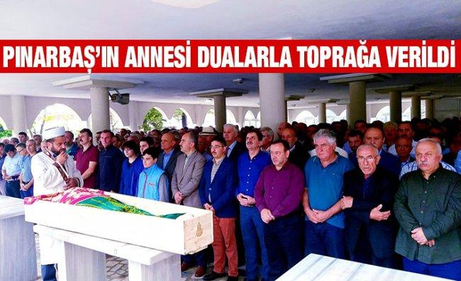 Pınarbaş'ın Annesi Pazar'da Dualarla Toprağa Verildi