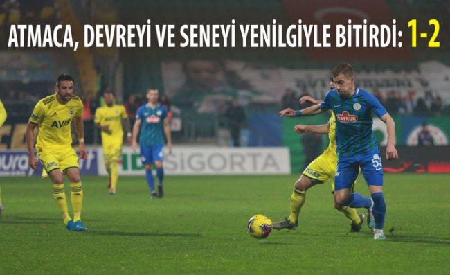 Çaykur Rizespor - Fenerbahçe: 1-2