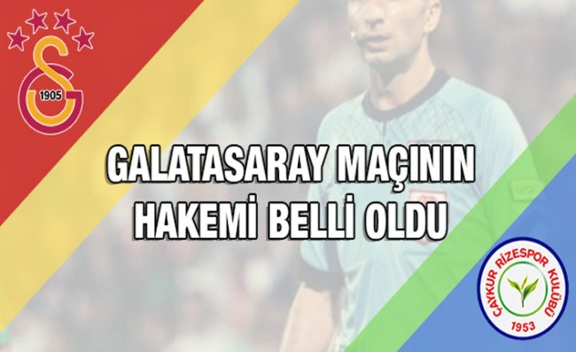Galatasaray Maçını Bitigen Yönetecek