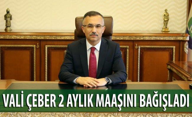 Vali Çeber'den Milli Dayanışma Kampanyasına Destek