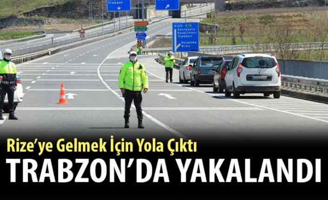 İstanbul'dan Trabzon'a Kadar Ehliyetsiz Gelen Sürücüye Ceza