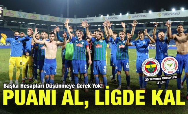 Çaykur Rizespor Sezonu İstanbul'da Kapatıyor