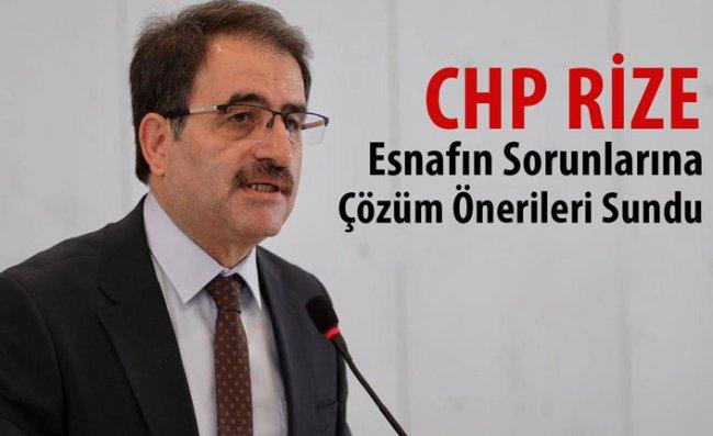 CHP Rize'den 'Esnafımız İçin 17 Talep' Açıklaması