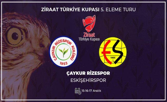Çaykur Rizespor 5. Turda Eskişehirspor ile Eşleşti