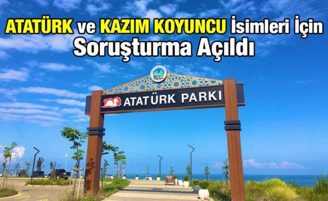 Fındıklı Belediyesi'ne 'Atatürk' ve 'Kazım Koyuncu' Soruşturması