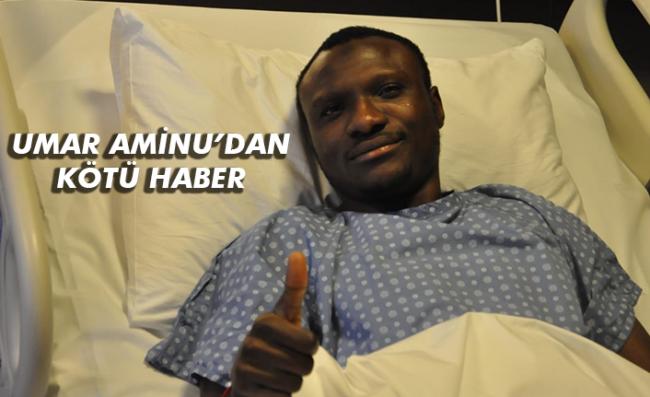 Aminu Umar 6 ay sahalardan uzak kalacak
