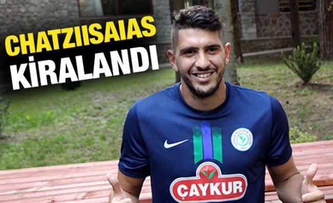 Çaykur Rizespor, Chatziisaias'ı Kiralık Olarak Gönderdi