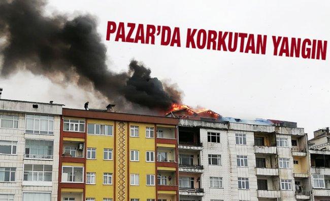 Pazar'da Apartmanda Çıkan Yangın Korkuttu