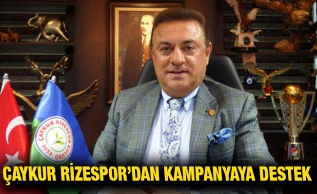 Çaykur Rizespor'dan 'Milli Dayanışma Kampanyası'na Destek