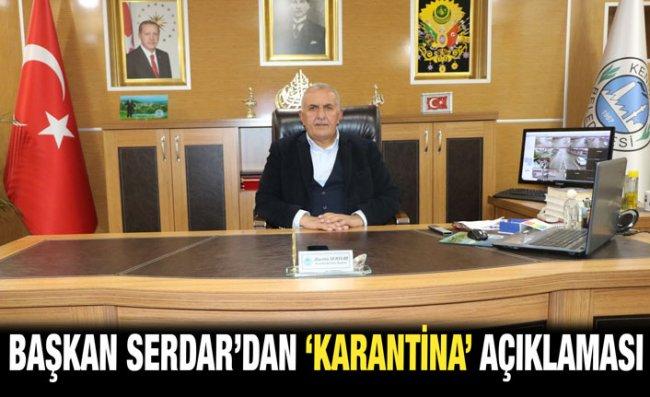 Başkan Serdar: Olumsuz Bir Sonuca Rastlanılmamıştır