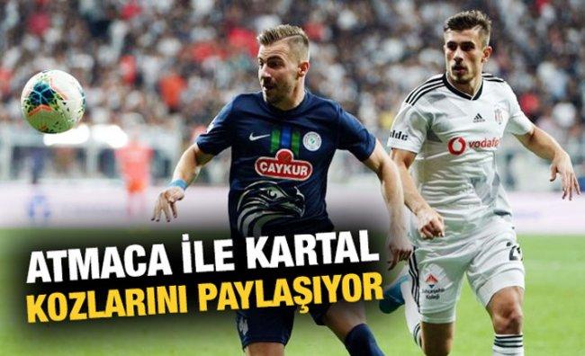 Beşiktaş ile Çaykur Rizespor 39. Randevuda