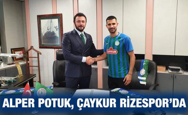 Çaykur Rizespor, Alper Potuk ile Anlaştı
