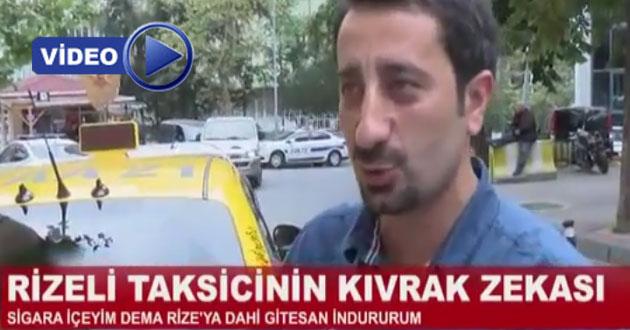 Rizeli Taksicinin Zekâsı Tıklanma Rekoru Kıran Video