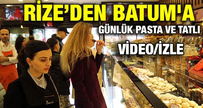 Rize`den Batum`a Günlük Pasta Ve Tatlı