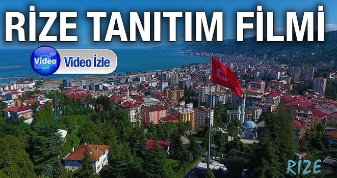 RİZE TANITIM FİLMİ YAYIMLANDI
