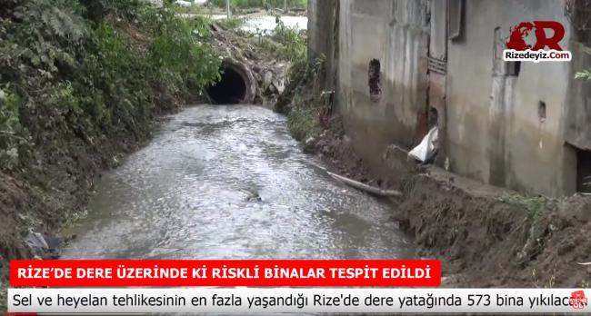 Rize'de dere kenarındaki riskli binalar tespit edildi