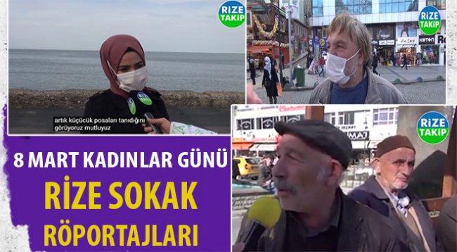 8 Mart Kadınlar Günü - Rize Sokak Röportajları